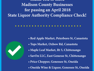 Several area Madison County Businesses pass an April 2018 State Liquor Authority Compliance Check