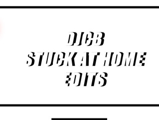 DJCB Stuck at Home DJ Edits