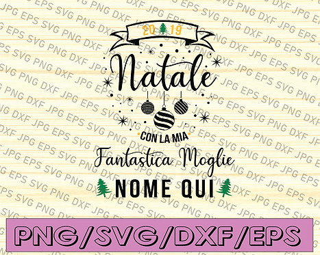 Natale fantastic marito nome qui svg, dxf,eps,png, Digital Download