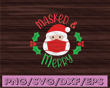 Masked and Merry SVG, Mask Santa cut file, Christmas social distancing,