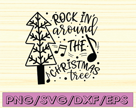 Rockin' around the Christmas Tree svg,png,dxf,jpg for silhouette-cricut crafting