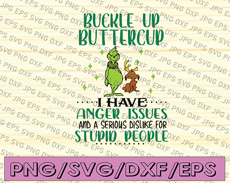 Buckle up butter cup I have anger issues and a serious dislike for stupid people