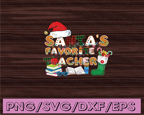 DIGITAL FILES PNG - Santa's Favorite Teacher Funny Christmas Ornaments Gift Png,