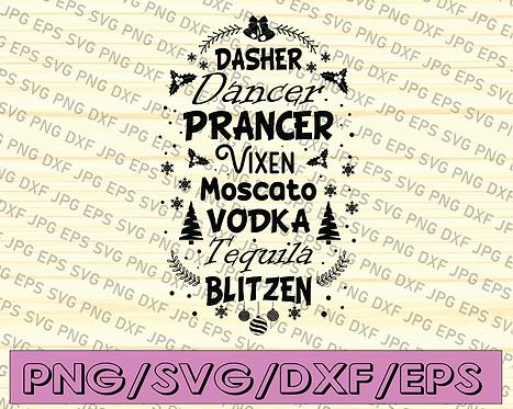 Dasher Dancer Prancer Vixen Moscato Vodka Tequila Blitzen, SVG, PNG, JPG,