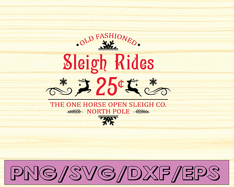Old fashioned Sleigh Rides horizontal Christmas SVG Files for Cutting Machines