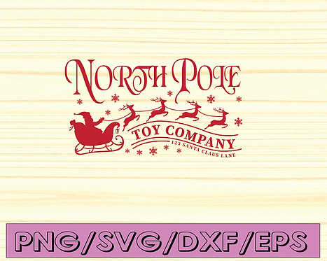 North Pole toy company SVG, Christmas svg, Santa svg, Christmas sign svg, eps,