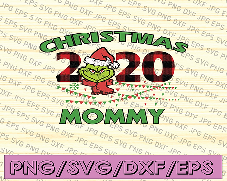 Christmas 2020 Mommy PNG, The Grinch, Christmas Mommy, Grinch Mommy,
