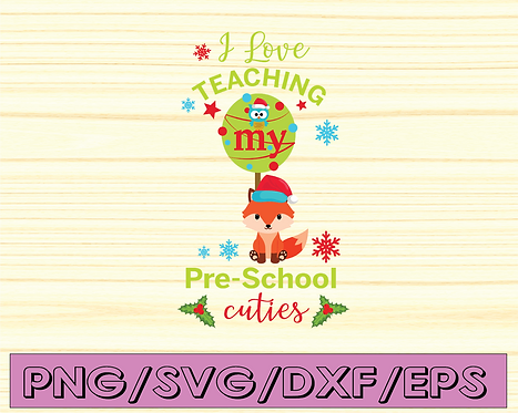 I love teaching pre-school cuties svg, Pre School Svg, Teacher Svg,