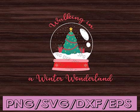 Walking in a Winter Wonderland SVG with alternate design | DXF | Christmas SVG