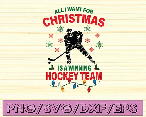 All I want christmas is a winning hockey team svg, Christmas svg, Hockey fan svg