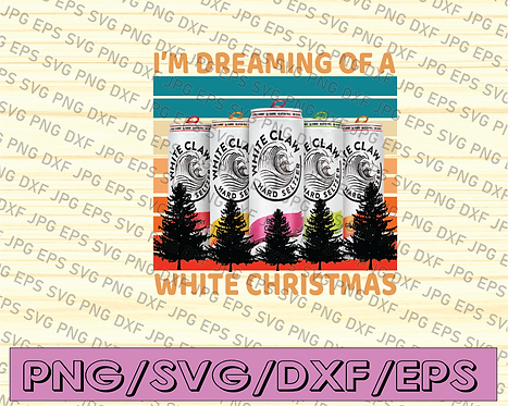 Vintage White Gift Claws I'm Dreaming Of A White Christmasrinking Sublimation