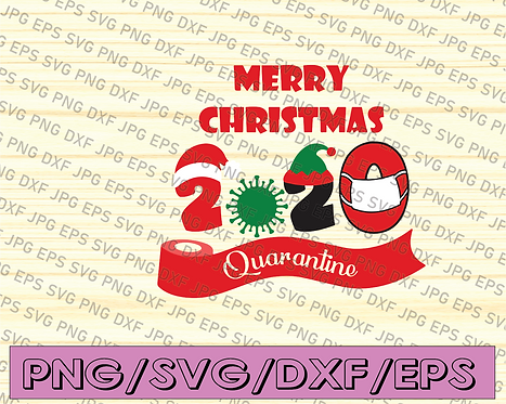Quarantine Christmas 2020 Mask svgFunny Merry Quarantine Christmas 2020 Mask svg