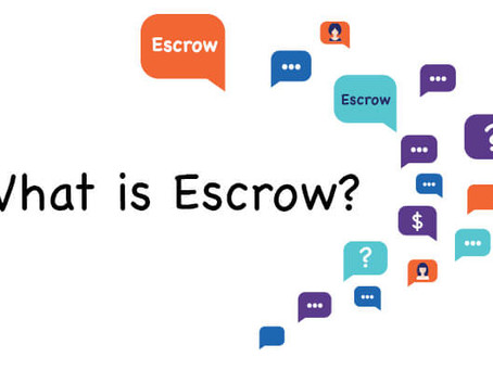 What is Escrow? Why is Escrow Needed? Process of Escrow.