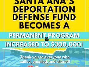 Santa Ana City Council Expands and Makes Permanent its Deportation Defense Fund