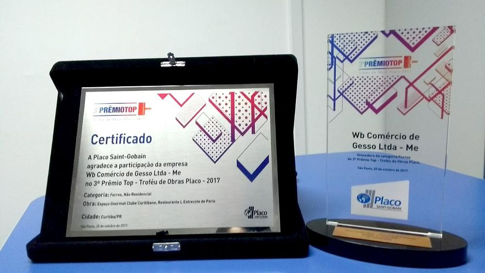 Certificado de Participação e Troféu Prêmio Top 2017 Placo do Brasil - Brasgips