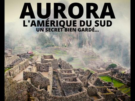 AURORA (film sur l'Amérique du Sud)
