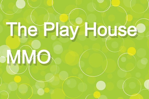 The Play House MMO