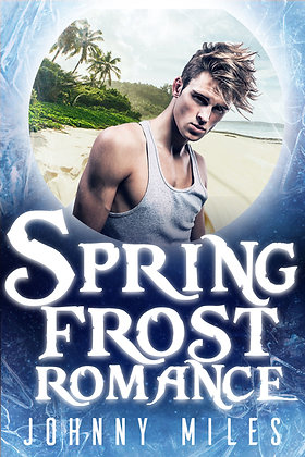 Spring Frost Romance by Johnny Miles