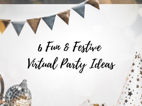 6 Fun & Festive Virtual Party Ideas