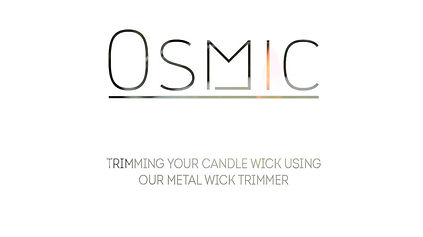 How to safely trim your wick using the Osmic metal candle wick trimmers.