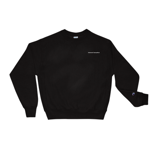 Internet Sensation Champion Sweatshirt