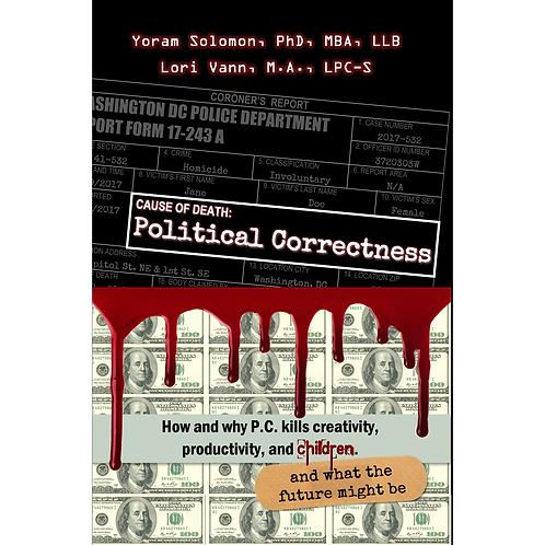 Cause of Death: Political Correctness