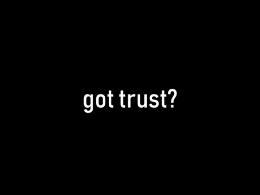 You don't have an INNOVATION problem, you have a TRUST problem (Part 3)