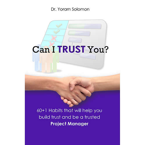 Can I Trust You? 60+1 Habits for PROJECT MANAGER