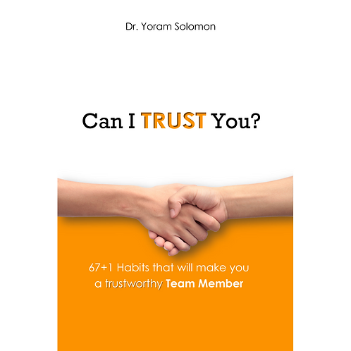 Can I Trust You? 67+1 Habits for TEAM MEMBERS