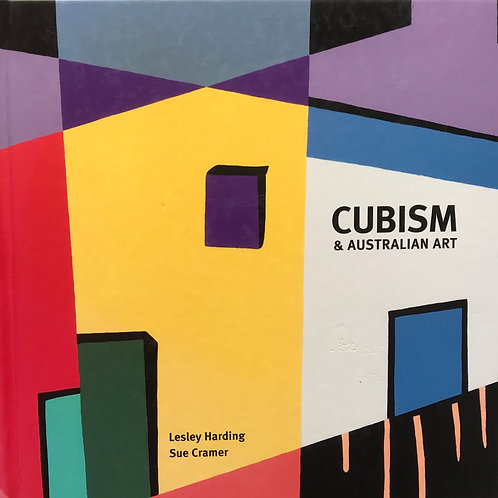 Cubism & Australian Art - Lesley Harding & Sue Crame