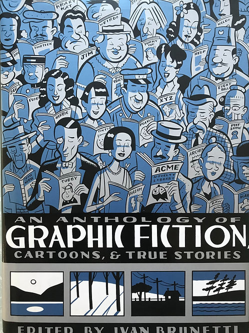 Anthology of Graphic Fiction, Cartoons, & True Stories, Volume 1
