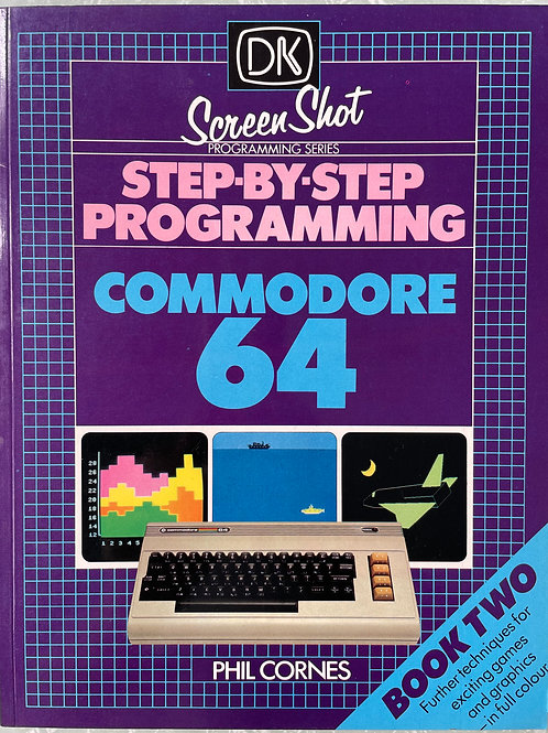 Step-By-Step Programming Commodore 64 - Book 2