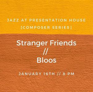 Stranger Friends @ Presentation House Theatre