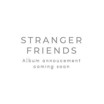 Stranger%20friends_edited.jpg