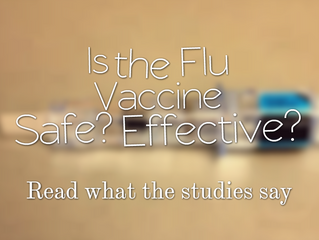 Is the Flu Vaccine Safe? Effective? Studies to back it up.