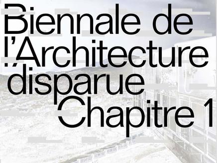 Biennale de l'Architecture disparue - Aix les bains - 2020