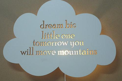 Dream big WL37