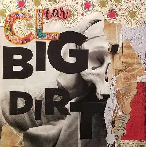 Clear Big Dirt (detail) | Artis Moon