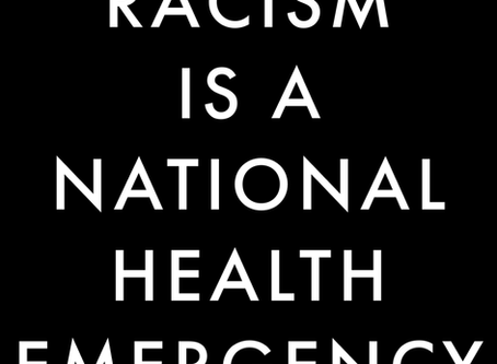 Racism is a 400+ Year-Old National Health Emergency
