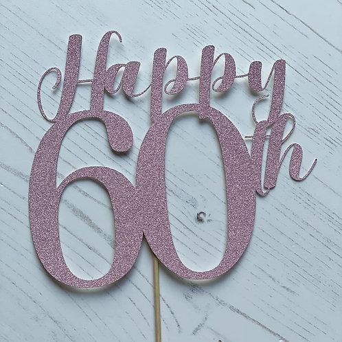 60th  BIRTHDAY CAKE TOPPER