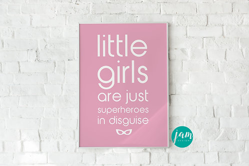 LITTLE GIRLS ARE...