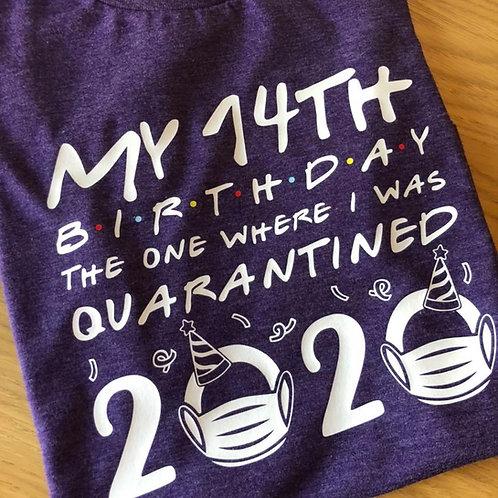 QUARANTINE BIRTHDAY T-SHIRT
