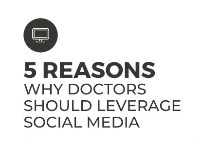 5 Reasons Why Doctors Should Leverage Social Media