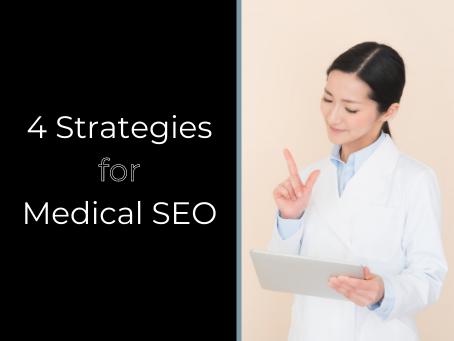 4 Strategies for Medical SEO