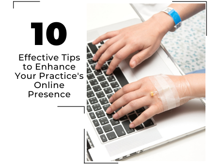 5 Effective Tips to Enhance Your Practice's Online Presence