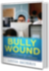 BULLY WOUND
