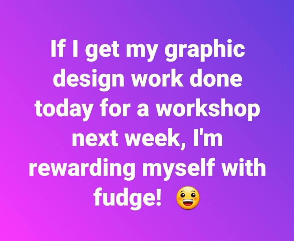 Fudge Motivation