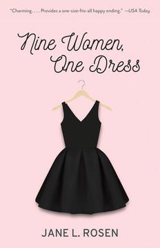 QUICK NOTES: Nine Women, One Dress by Jane L. Rosen