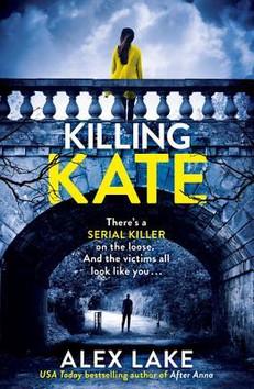 REVIEW: Killing Kate by Alex Lake