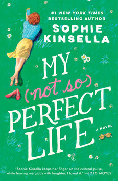 REVIEW: My Not So Perfect Life by Sophie Kinsella